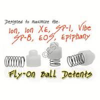 Fly-On Ball Detents [Ion, Ion XE, SP1, Vibe, SP8, EOS,, eXTCy, eNVy, G-1]